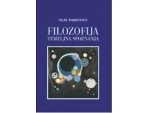 FILOZOFIJA - TEMELJNA SPOZNANJA