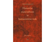 HISTORIČNI MATERIALIZEM IN HUMANISTIČNE VEDE