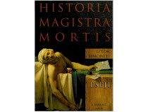 HISTORIA MAGISTRA MORTIS