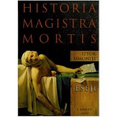 SIMONITI IZTOK-HISTORIA MAGISTRA MORTIS