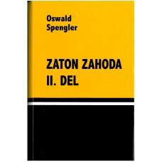SPENGLER OSWALD-ZATON ZAHODA II.DEL