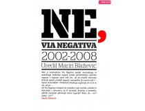NE,: VIA NEGATIVA 2002-2008