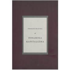 BRAUDEL FERNAND-DINAMIKA KAPITALIZMA