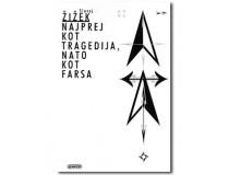 NAJPREJ KOT TRAGEDIJA, NATO KOT FARSA