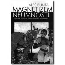 BUNTA ALEŠ-MAGNETIZEM NEUMNOSTI Platon, Erazem Rottedamski, Alan Ford