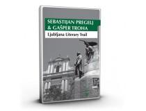 LJUBLJANA LITERARY TRAIL