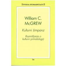 McGREW WILLIAM C.-KULTURNI ŠIMPANZ Razmišljanja o kulturni primatologiji