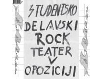 ŠTUDENTSKO DELAVSKI ROCK TEATER V OPOZICIJI / MTT (MARIBORSKI TRDI TONI) – ZVOKI MARIBORA